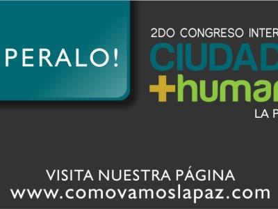 Faltan pocos días para el Congreso Ciudades + humanas II