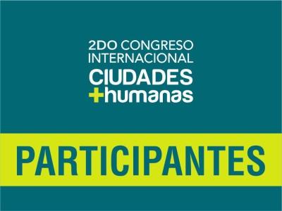 Invitados al 2do Congreso Internacional Ciudades + humanas