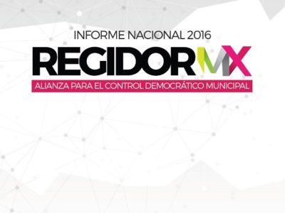 Informe Nacional de Regidor MX 2016