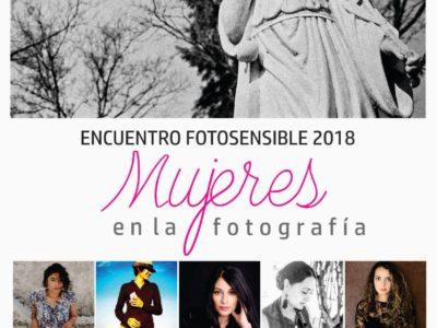 """Encuentro Fotosensible 2018 """"Mujeres en la fotografía"""""""