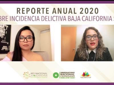 Conferencia de prensa del Reporte anual 2020 sobre Incidencia Delictiva en Baja California Sur.