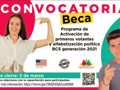 Activación de primeros votantes y alfabetización política Baja California Sur generación 2021