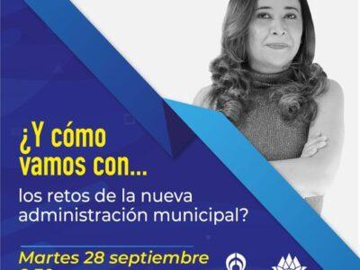 ¿Y cómo vamos con… los retos de la nueva administración municipal?